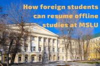 How foreign students can resume offline studies at MSLU